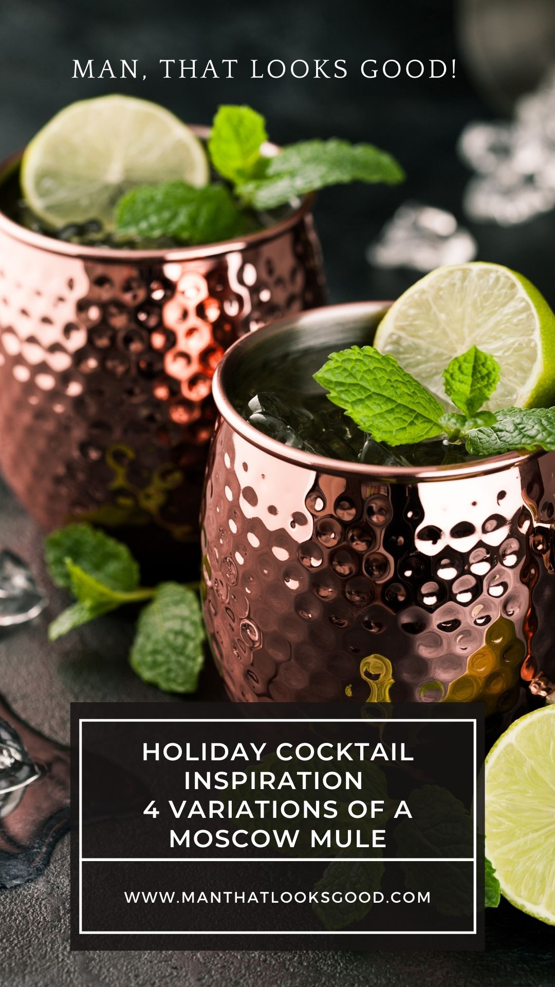 4 Variations of A Moscow Mule Cocktail - Man, That Looks Good!