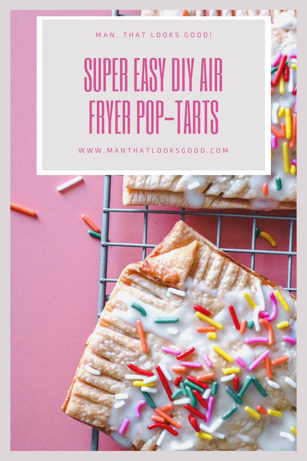 Super Easy DIY Air Fryer Pop-Tarts